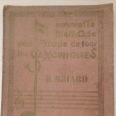 Libros antiguos: ANTIGUO MÉTODO PARA SAXOFÓN 1930. Lote 97810368