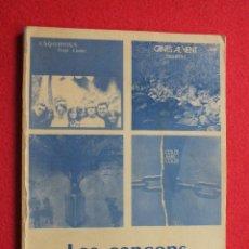 Libros antiguos: LES CANÇONS D´ESQUIROLS CANCIONES INDEPENDENTISTAS Y NACIONALISTAS CATALANAS SENYERA OSONA. Lote 98814943