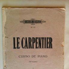 Libros antiguos: LE CARPENTIER CURSO DE PIANO MÉTODO 1. EDICIÓN MUY ANTIGUA EN ESPAÑOL Y PORTUGÜES. Lote 98885779