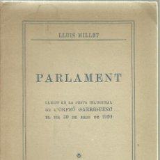 Libros antiguos: 3791.-LA GARRIGA-PARLAMENT LLEGIT EN LA FESTA DE ORFEO GARRIGUENC EL DIA 30/5/1920 PER LLUIS MILLET. Lote 100065751