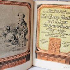 Libros antiguos: EL GRAN TEATRE DEL LICEO DE BARCELONA. 1837- 1930. MARC JESÚS BERTRÁN. OLIVA DE VILANOVA, 1931.. Lote 101074675