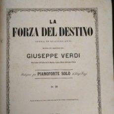 Libros antiguos: GIUSEPPE VERDI, LA FORZA DEL DESTINO, REDUZIONE PER PIANO FORTE 1862-63. Lote 103966123