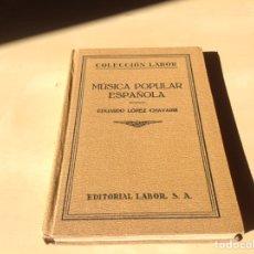 Libros antiguos: LIBRO MÚSICA POPULAR ESPAÑOLA. Lote 104006515