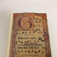 Libros antiguos: LA MUSICA EN LA CATEDRAL DE ZAMORA, AÑO 85. Lote 104314563