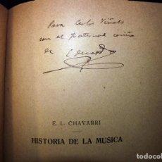 Libros antiguos: EDUARDO LÓPEZ CHAVARRI. HISTORIA DE LA MÚSICA, TOMO I. HIJOS DEPALUZÍE, 1914. DEDICATORIA AUTOR. Lote 104423595