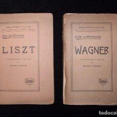 Libros antiguos: BIBLIOTECA VILLAR. 2 TOMOS. LISZT, JEAN CHANTAVOINE. WAGNER, HENRI LICHTENBERGER. TRADUC. LÓPEZ CHAV. Lote 104423643