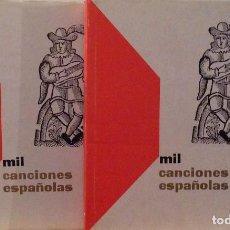 Libros antiguos: 1000 CANCIONES ESPAÑOLAS - 2 TOMOS. Lote 105021855