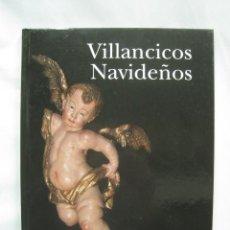 Libros antiguos: VILLANCICOS NAVIDEÑOS POR J. D. BARQUERO. Lote 105961531