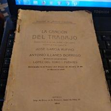 Libros antiguos: LA CANCION DEL TRABAJO JOSE GARCÍA, ANTONIO ILLANES FALTA PORTADA. Lote 106159359