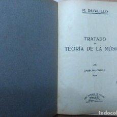 Libros antiguos: TRATADO DE LA TEORIA DE LA MUSICA M. DAVALILLO BARCELONA. Lote 107587167
