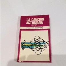Libros antiguos: LA CANCIÓN ASTURIANA. JOSÉ BENITO A. BUYLLA. C. POPULAR ASTURIANA AYALGA 25. Lote 109120707