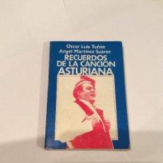 Libros antiguos: RECUERDOS DE LA CANCIÓN ASTURIANA. OSCAR LUIS TUÑON, ANGEL MARTÍNEZ SUAREZ. ALSA. Lote 109122167