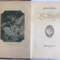 Libros antiguos: LA DANSE. VUILLIER, GASTON CHARLES. PARIS, 1898. DANZA - MÚSICA. MUY ILUSTRADO.. Lote 109776699