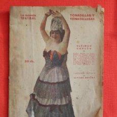 Libros antiguos: LA NOVELA TEATRAL, TONADILLAS Y TONADILLERAS, ÚLTIMOS CUPLÉS, MADRID 19 FEB. 1922, Nº 274. Lote 110131835