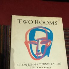 LIBRO TWO ROOMS: ELTON JOHN AND BERNIE TAUPIN IN THEIR OWN WORDS(INGLÉS)