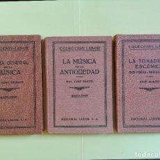 Libros antiguos: 3 LIBROS,LA MUSICA EN LA ANTIGUEDAD,LA TONADILLA ESCENICA,TEORIA GENERAL DE LA MUSICA,AÑOS 30 RAROS. Lote 110194179