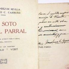 Libros antiguos: LA DEL SOTO DEL PARRAL. (1927. 1ª ED.) ZARZUELA CON AUTÓGRAFOS PARA EL EMPRESARIO DEL TEATRO APOLO. Lote 110786559