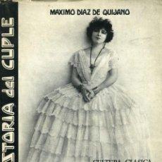 Libros antiguos: MÁXIMO DÍAZ DE QUIJANO, TONADILLERAS Y CUPLETISTAS (HISTORIA DEL CUPLÉ), MADRID, 1960. Lote 111275555