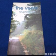 Libros antiguos: THE VERVE ( CANCIONES ) 1999 ESPIRAL 185 PAGINAS. Lote 111682811