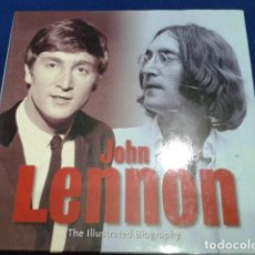 Libros antiguos: JOHN LENNON ( THE ILLUSTRATED BIOGRAPHY ) PHOTOGRAPHS BY THE DAILY MAIL 224 PAGINAS INGLES . Lote 111846019
