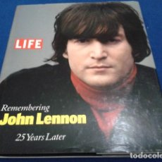 Libros antiguos: JOHN LENNON ( LIFE REMEMBERING 25 YEARS LATER ) LIFE BOOKS 128 PAGINAS INGLES. Lote 111847167