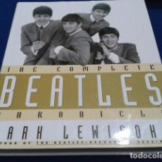 Libros antiguos: THE BEATLES ( THE COMPLETE CHRONICLE ) MARK LEWISOHN AUTHOR OF : RECORDING SESSIONS 365 PAGINAS . Lote 111850507