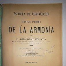 Libros antiguos: TRATADO PRIMERO DE LA ARMONÍA AÑO 1898 HILARION ESLAVA. Lote 113188427