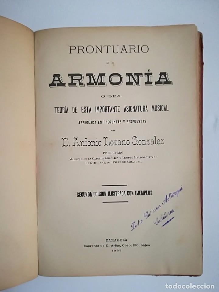 Libros antiguos: 1885 - ANTONIO LOZANO - PRONTUARIO DE ARMONÍA - Foto 3 - 113280455