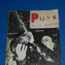 Libros antiguos: (MF) JULIE DAVIS - PUNK , JANE SUCK , SEX PISTOLS CHARLIE CHAINSAW , ALAN ANGER, TONY D , SEX ADE . Lote 115221703