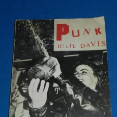 Libros antiguos: (MF) JULIE DAVIS - PUNK , JANE SUCK , SEX PISTOLS CHARLIE CHAINSAW , ALAN ANGER, TONY D , SEX ADE . Lote 115221703