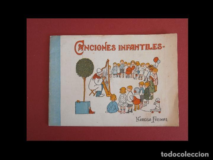 CANCIONES INFANTILES. NARCISA FREIXAS (Libros Antiguos, Raros y Curiosos - Bellas artes, ocio y coleccion - Música)