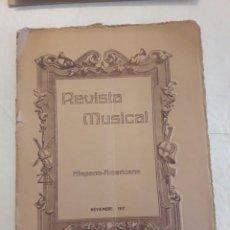 Libros antiguos: REVISTA MUSICAL HISPANO-AMERICANA. AÑO 9. N° 11. NOVIEMBRE 1917.. Lote 116341698