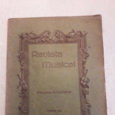 Libros antiguos: REVISTA MUSICAL HISPANO-AMERICANA. AÑO 8 N°11. FEBRERO 1916.. Lote 116342591