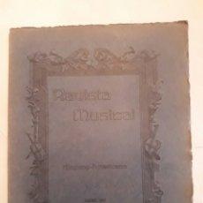 Libros antiguos: REVISTA MUSICAL HISPANO-AMERICANA. AÑO 9 N°1 ENERO 1917.. Lote 116342932