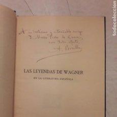 Libros antiguos: LAS LEYENDAS DE WAGNER FIRMADO POR SU AUTOR ADOLFO BONILLA Y SAN MARTÍN 1913.ENCUADERNADO107PÁGINAS.. Lote 116382946