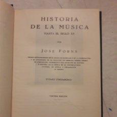 Libros antiguos: HISTORIA DE LA MÚSICA. HASTA EL SIGLO XV. 1933. 287 PÁGINAS.. Lote 116384539
