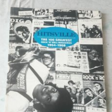 Livres anciens: HITSVILLE: THE 100 GREATEST ROCK'N'ROLL MAGAZINES 1954-1968 (1991. ALAN BETROCK). Lote 117081223
