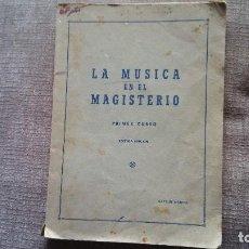 Libros antiguos: LIBRO MUSICA EN EL MAGISTERIO 1964. Lote 117699835