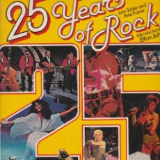 Libros antiguos: 25 YEARS OF ROCK. FROM ELVIS TO COSTELLO. EN INGLÉS. Lote 118014999