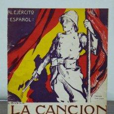 Libros antiguos: LA CANCIÓN DEL SOLDADO. AL EJÉRCITO ESPAÑOL. LETRA DE SINESIO DELGADO. MÚSICA DE JOSÉ SERRANO.H 1920. Lote 118240439