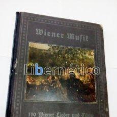 Libros antiguos: PIANO. WIENER MUSIK. 110 WIENER LIEDER UND TÄNZE HERAUSGEGEBEN VON C.M. BIEBRER.. Lote 118289095