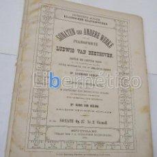 Libros antiguos: PARTITURA PARA PIANO. SONATEN VON LUDVIG VAN BEETHOVEN. BEARBEITED VON SIGMUND LEBERT. Lote 118296211