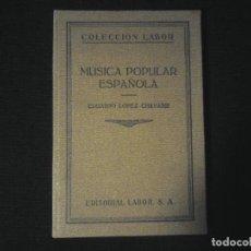 Libros antiguos: MUSICA POPULAR ESPAÑOLA. Lote 118532827