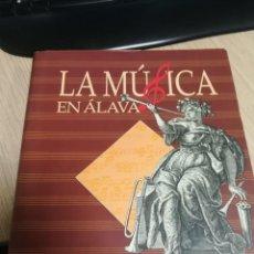 Libros antiguos: LA MÚSICA EN ÁLAVA . Lote 118577743