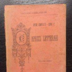 Libros antiguos: CAPRICCI LETTERARI, ANTONIO GHISLANZONI, OPERE COMPLETE, 1886. Lote 119216739