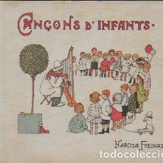Libros antiguos: CANÇONS D' INFANTS. OBRES DE N. FREIXAS, IL. TORNÉ ESQUIUS. EDICIÓ HOMENATGE 1928. 12X15CM. 175 P.. Lote 120277587
