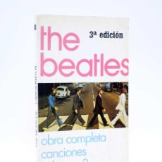 Libros antiguos: THE BEATLES OBRA COMPLETA CANCIONES VOL 3. 3ª EDICIÓN ESPIRAL, FUNDAMENTOS, 1994. Lote 120542410