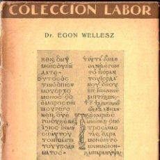 Libros antiguos: WELLESZ : MÚSICA BIZANTINA (LABOR, 1930). Lote 120807279