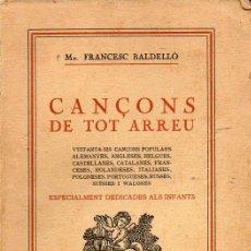 Libros antiguos: FRANCESC BALDELLÓ : CANÇONS DE TOT ARREU (LLIB. VERDAGUER, 1936) CANCIONES INFANTILES DEL MUNDO. Lote 122947211