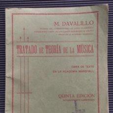 Libros antiguos: TRATADO DE TEORIA DE LA MÚSICA POR M. DAVALILLO, OBRA DE TEXTO EN LA ACADEMIA MARSHALL. Lote 124496079